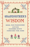 Grandmother's Wisdom - new book by Lee Faber