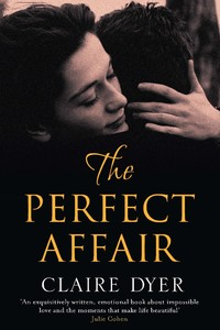 The Perfect Affair by Claire Dyer book cover
