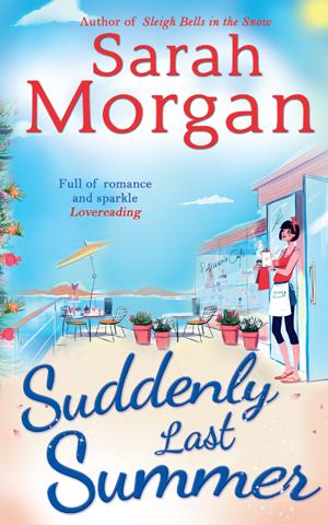 Suddenly Last Summer, by Sarah Morgan