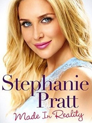 Stephanie Pratt: Made In Reality book cover May