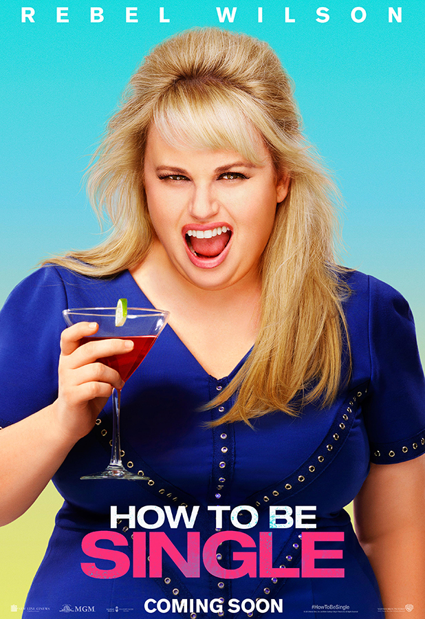 How To Be Single Movie Character Poster Rebel Wilson