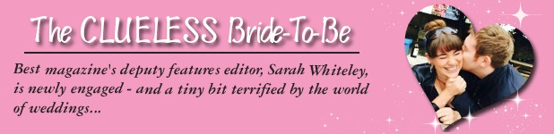 Sarah Whiteley's Clueless Bride-To-Be blog