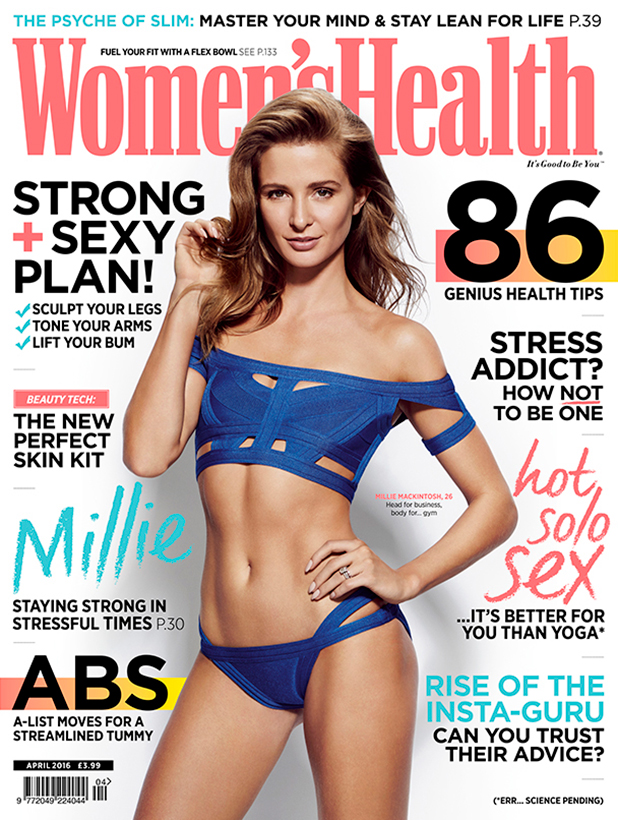 Millie Mackintosh The full interview appears in the April 2016 issue of Women's Health, on sale Wednesday 9th March