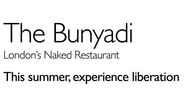 A naked restaurant is set to open in London this summer